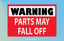 Warning Parts May Fall Off Car Van Banger Transit Ford Skoda Funny Sticker C043