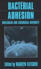 Bacterial Adhesion: Molecular and Ecological Diversity (Wiley Series in
