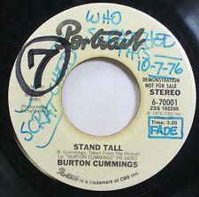 Rock Promo 45 Burton Cummings - Stand Tall / Stand Tall On Portrail