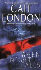 CAIT LONDON ROMANTIC SUSPENSE - WHEN NIGHT FALLS - COMBINE POSTAGE & CUT COSTS