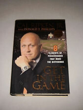 GET IN THE GAME-8 ELEMENTS OF PERSEVERANCE BY CAL RIPKEN JR-BASEBALL HALL FAME