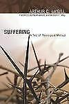 Suffering: A Test of Theological Method