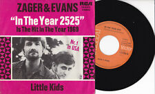"""Zager & Evans -In The Year 2525 / Little Kids- 7"""" 45 RCA Victor (74-0174)"""