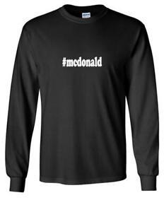 #mcdonald T-shirt Hashtag Mcdonald Funny Gift Black Long Sleeve Cotton Tee Shirt
