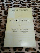 MOLLAT / VAN SANTBERGEN - Recueils de textes d'histoire 2: Le Moyen Age - 1961