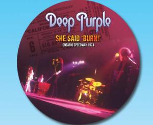 "DEEP PURPLE ""SHE SAID 'BURN ONTARIO SPEEDWAY New Picture DIsc Vinyl LP -Preorder"