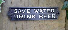 Signo de hierro fundido 'guardar Agua Bebida Cerveza signo de hierro fundido