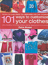 Boase, Petra, 101 Ways to Customise Your Clothes, Very Good Book