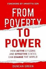 From Poverty to Power: How Active Citizens and Effective States Can Change the