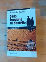Firmin LE BOURHIS - Sans broderie ni dentelle - Palémon