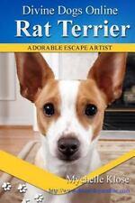 Divine Dogs Online: Rat Terrier by Mychelle Klose (2016, Paperback)