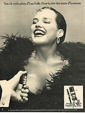 PUBLICITE ADVERTISING 044   1977   GUY LAROCHE  parfum stylo  EAU FOLLE