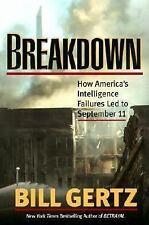 Breakdown: How America's Intelligence Failures Led to September 11 by Bill Gertz