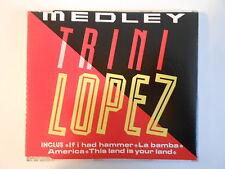 TRINI LOPEZ : MEDLEY - IF I HAD HAMMER - LA BAMBA [ CD-MAXI PORT GRATUIT ]