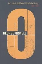 Our Job Life Worth Living by George Orwell (Hardback, 1999)