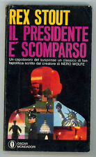 STOUT REX IL PRESIDENTE E' SCOMPARSO OSCAR MONDADORI 191 1969
