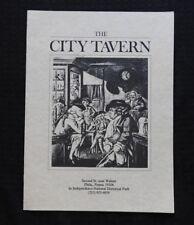 "1981 ""THE CITY TAVERN"" PHILADELPHIA PA PENNSYLVANIA RESTAURANT MENU + BONUS"