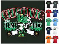 Graphic tee Chronic the Hemphog Funny T-shirt Adult weed pot P392