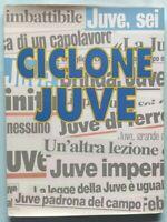 LIBRO CICLONE JUVE - TUTTE LE VITTORIE DAL 1995 AL 1997 DEL PIERO JUVENTUS