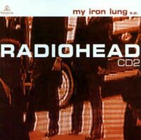 RADIOHEAD my iron lung (CD, single, EP, CD2, gatefold, 1994) alternative rock,