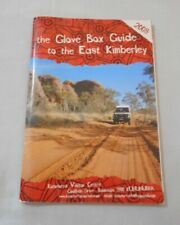 The Globe Box Guide To The East Kimberley - 2008