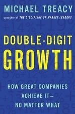 Double-Digit Growth: How Great Companies Achieve It--No Matter What - Good - Tre