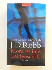 Nora Roberts J D Robb Mord ist ihre Leidenschaft Roman Thriller Blanvalet Verlag