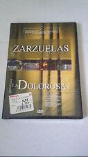 "DVD ""ZARZUELA LA DOLOROSA"" JOSE MARIA DAMUNT JUAN JOSE LORENTE JOSE SERRANO"