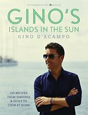 Gino's Islands in the Sun: 100 recipes from Sardinia and Sicily to enjoy at ho,