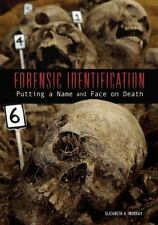 Forensic Identification: Putting a Name and Face on Death Cold Case Science
