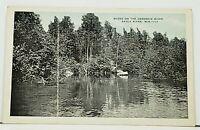 Wisconsin Scene on The Deerskin River Eagle River Wis Postcard I7