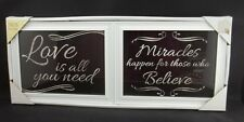 2 Inspirational Love is all u need Mircales for who Believe Picture Sign  #48