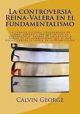 La controversia Reina-Valera en el fundamentalismo: La trágica-ExLibrary