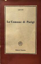 LENIN LA COMUNE DI PARIGI EDIZIONI RINASCITA 1950