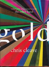 Chris Cleave - Gold - Hardback - 2012 - SIGNED FIRST EDITION - UK FREEPOST
