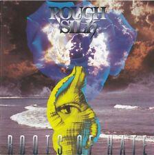 ROUGH SILK Roots of Hate   CD RCA 1993 - Ferdy Doernberg