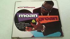 "MARK MORRISON ""MOAN & GROAN"" CD SINGLE 5 TRACKS"