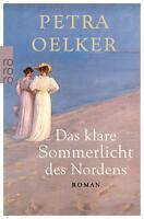 Das klare Sommerlicht des Nordens von Petra Oelker