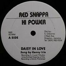 "NEAR MINT Like New RED SNAPPA Daisy In Love HI POWER S001 Kenny Irie REGGAE 12"""