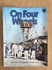 ON FOUR WHEELS MAGAZINE 1975 EDITION 26--inc DE DION + DELAGE