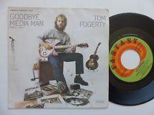 Tom Fogerty – Goodbye Media Man    Fantasy – 17 027   france