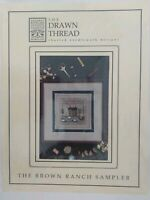 The Drawn Thread Brown Ranch Sampler Counted Cross Stitch Needlework Chart Only