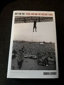 NOT FOR YOU -Pearl Jam and the Present Tense BUCH Ronen Givony Englisch 2021 NEU
