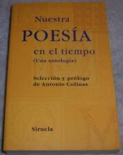 Nuestra poesía en el tiempo: Una Antología (Las Tres Edades) (Spanish Edition)