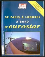 La Vie du Rail Hors Série - De Paris à Londres à Bord d'Eurostar - 1995