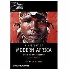 A History of Modern Africa : 1800 to the Present by Richard J. Reid (2012,...