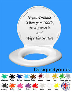 Toilet Seat Sticker - If You Dribble when you piddle, wall art, decal, vinyl,