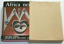Leiris, Delange - L'AFRICA NERA - Rizzoli 1967