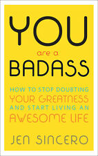 You Are a Badass: How to Stop Doubting Your Greatness 2017 NEW eBooks
