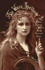 The Wicca Spellbook: A Witch's Collection of Wiccan Spells, Potions, and, Recipe